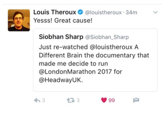 Louis Theroux tweets 'Yesss! Great cause!' in response to Siobhan's comment that she supports Headway after watching his Different Brain documentary