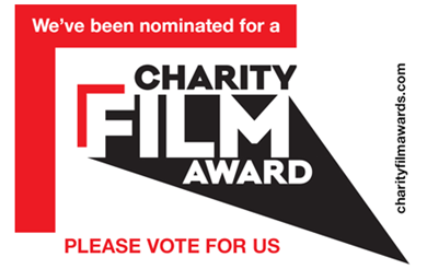 We've been nominated for a Charity Film Award. Please vote for us.